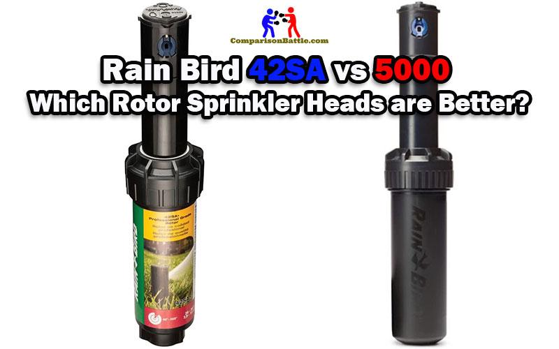 Rain Bird 42SA vs 5000